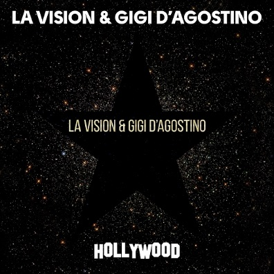 La Vision a Gigi D'Agostino vydávajú singel Hollywood!
